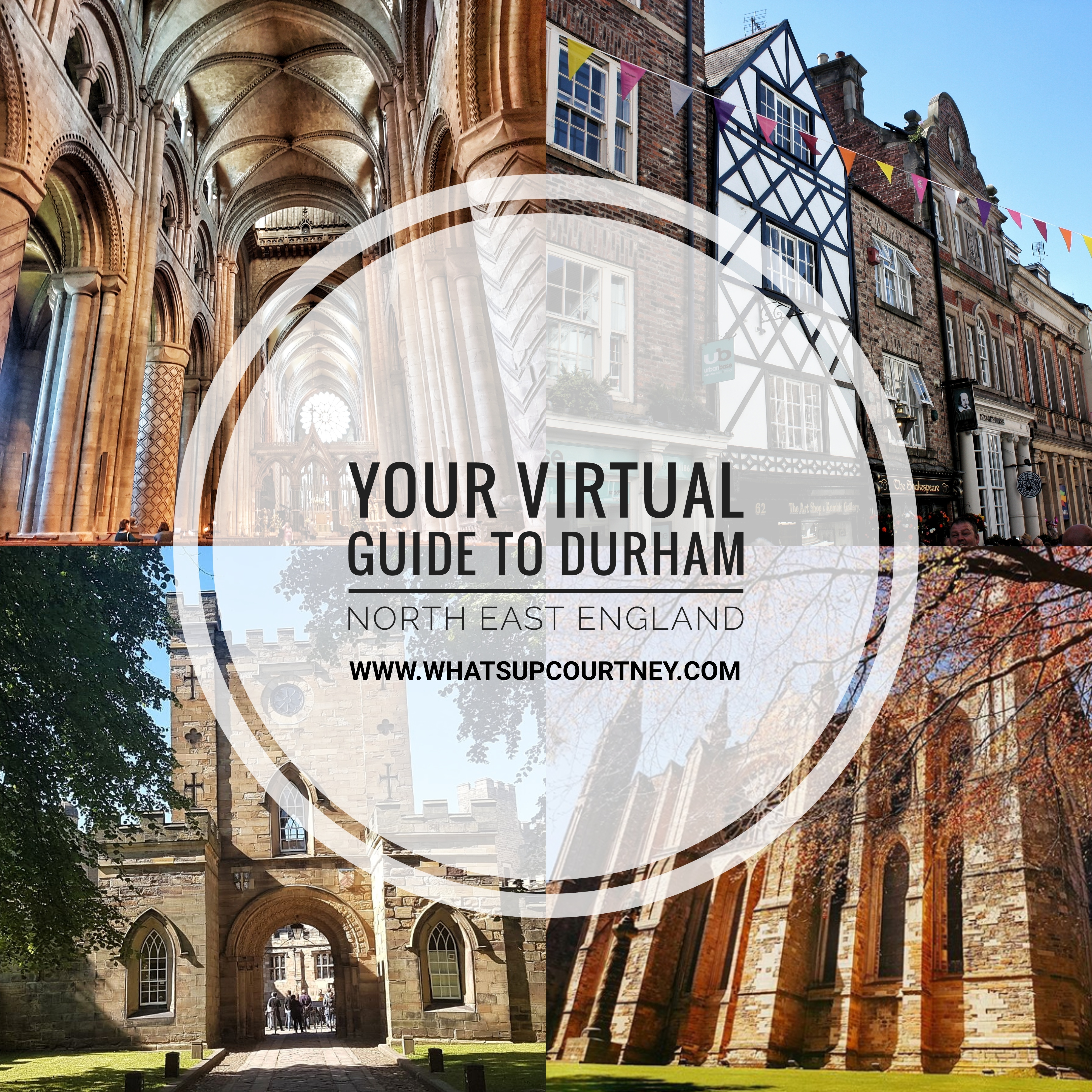 Your virtual guide to Durham UK