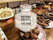 How to find Birthday freebies in the UK www.whatsupcourtney.com