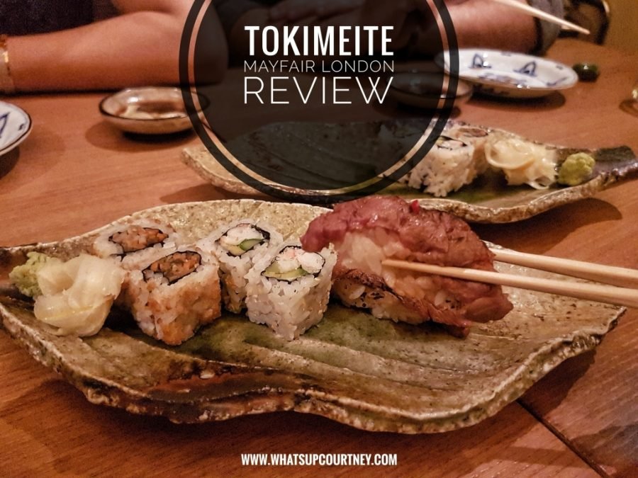 Tokimeite Mayfair London www.whatsupcourtney.com