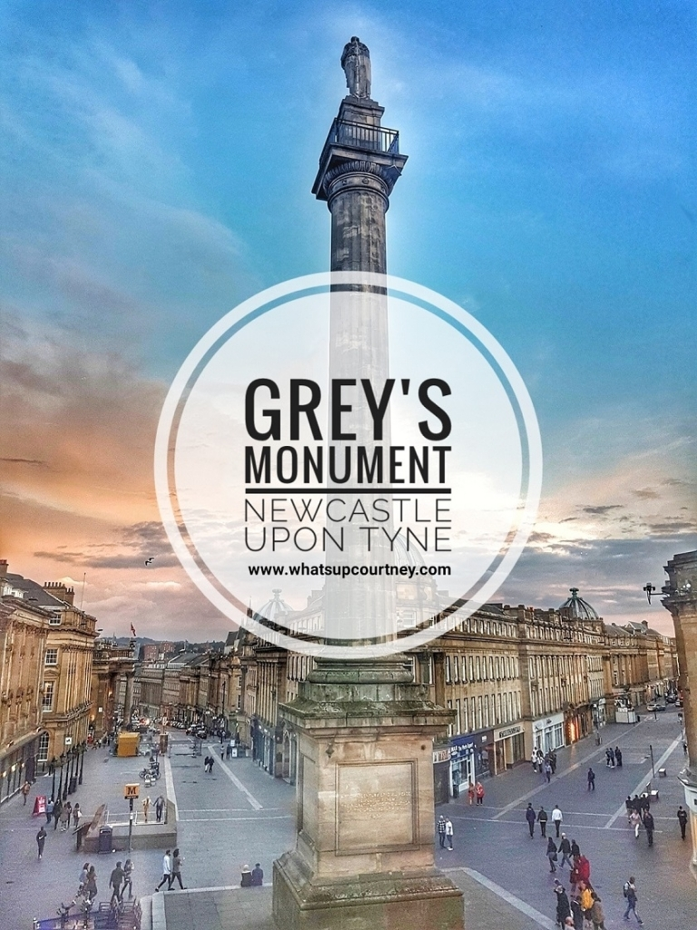 Grey's Monument Newcastle Upon Tyne, read more at www.whatsupcourtney.com #newcastle #travelguide #guide