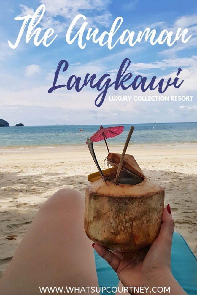 The Andaman resort Langkawi pinterest picture | heywhatsupcourtney